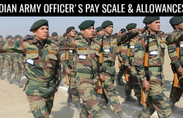 INDIAN ARMY OFFICER'S PAY SCALE & ALLOWANCES 2018