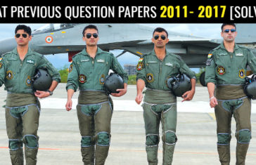 AFCAT PREVIOUS QUESTION PAPERS 2011- 2017 [SOLVED]