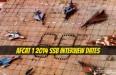 AFCAT 1 2014 SSB Inteview Dates