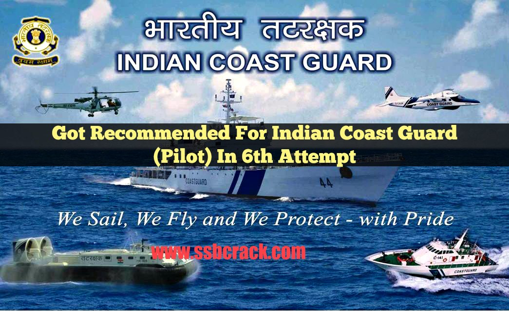 Got recommended for indian coast guard pilot in 6th attempt fandeluxe Gallery