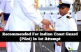 Recommended For Indian Coast Guard (Pilot) In 1st Attempt