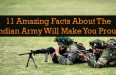 11 Amazing Facts About The Indian Army Will Make You Proud