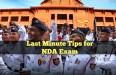Last Minute Tips for NDA Exam