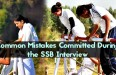 common mistakes in ssb interview
