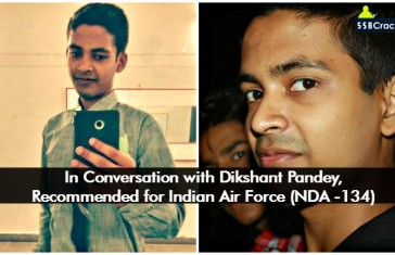 In Conversation with Dikshant Pandey, Recommended for Indian Air Force (NDA -134)