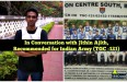 In Conversation with Jithin Ajith, Recommended for Indian Army (TGC -121)