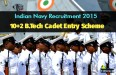 Indian Navy Recruitment 2015 10+2 BTech Cadet Entry Scheme