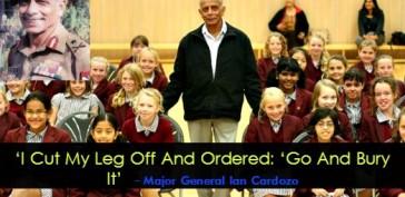 'I Cut My Leg Off And Ordered 'Go And Bury It' - Major General Ian Cardozo