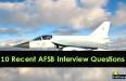 10 Recent AFSB Interview Questions
