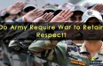 Do-Army-Require-War-to-Retain-Respect