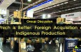 GD-Which-is-Better-Foreign-Acquisition-or-Indigenous-Production