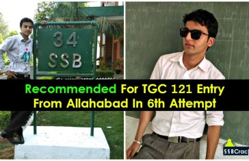 Recommended For TGC 121 Entry From Allahabad In 6th Attempt