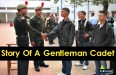 Story Of A Gentleman Cadet