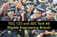 TGC 122 and SSC Tech 46 Eligible Engineering Branch