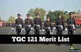 tgc 121 merit list