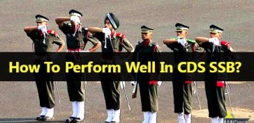 How To Perform Well In CDS SSB