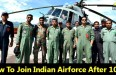 How to join indian airforce after 10+2