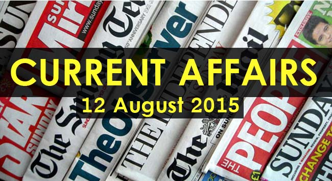12-August-2015-Current-Affairs