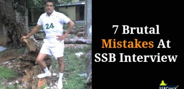7 Brutal Mistakes That Can Kill Your Chances At SSB Interview
