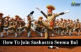 How To Join Sashastra Seema Bal