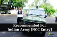 Recommended For Indian Army [NCC Entry]