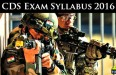 CDS Exam Syllabus 2016
