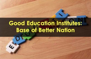 Good-Education-Institutes-Base-of-Better-Nation