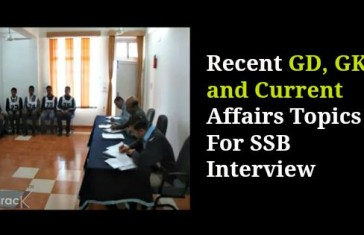 Recent Group Discussion, GK and Current Affairs Topics For SSB Interview