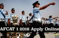 AFCAT 1 2016 Apply Online