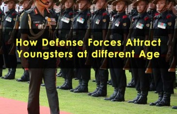 How-Defense-Forces-Attract-Youngsters-at-different-Age