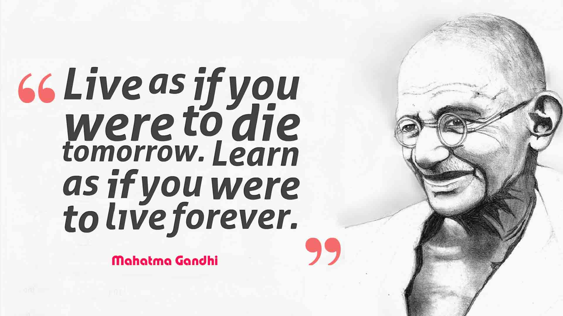 lessons to learn from the life of mahatma gandhi