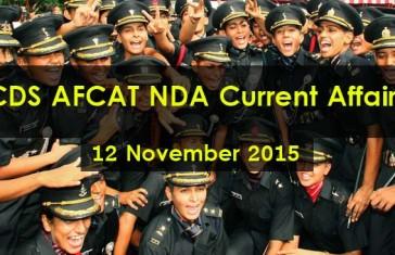 CDS AFCAT NDA Current Affairs 12 November 2015