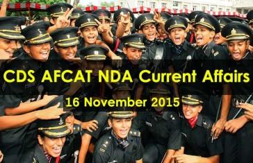 CDS AFCAT NDA Current Affairs 16-November 2015