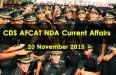 CDS AFCAT NDA Current Affairs 20 November 2015