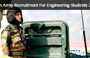 Indian Army Recruitment For Engineering Students 2016