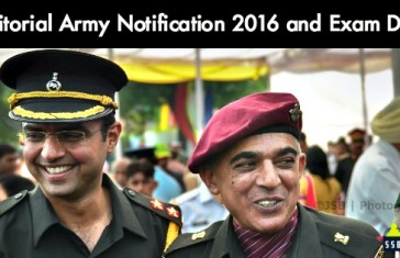 Territorial Army Notification 2016 and Exam Date
