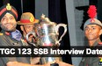 TGC 123 SSB Interview Date
