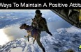 10 Ways To Maintain A Positive Attitude
