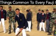 12 Things Common To Every Fauji Kid
