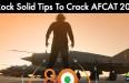 5 Rock Solid Tips To Crack AFCAT 2016