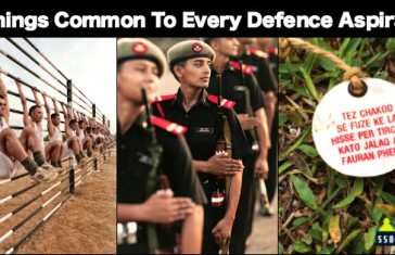 8 Things Common To Every Defence Aspirant