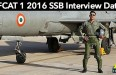 AFCAT 1 2016 SSB Interview Date