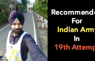 I Got Recommended For Indian Army In 19th Attempt