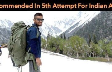 Recommended In 5th Attempt For Indian Army