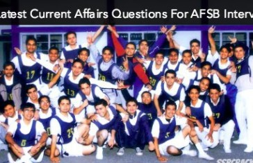 10 Latest Current Affairs Questions For AFSB Interview