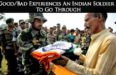 14 GoodBad Experiences An Indian Soldier Has To Go Through