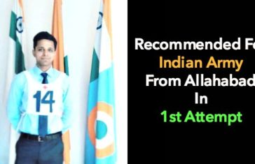 Recommended For Indian Army From Allahabad In 1st Attempt