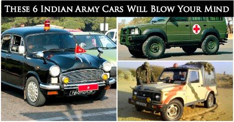 These 6 Indian Army Cars Will Blow Your Mind