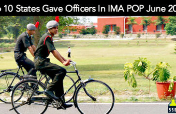 Top 10 States Gave Officers In Indian Military Academy POP June 2016