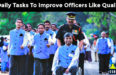 10 Daily Tasks To Improve Officers Like Qualities In You